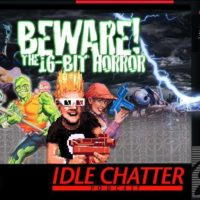 16-Bit Horror - The Idle Chatter Show