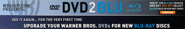 Warner Brothers launches DVD-2-BLU program
