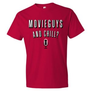 Movie Guys and Chill T-Shirt (Red)