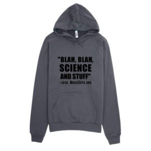 Science and Stuff Hoodie
